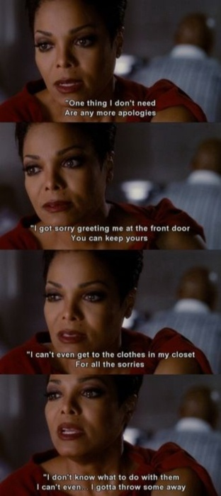 I got sorry greeting me at my front door, you can keep yours.  -For Colored Girls #Sorry #Quote #Movie