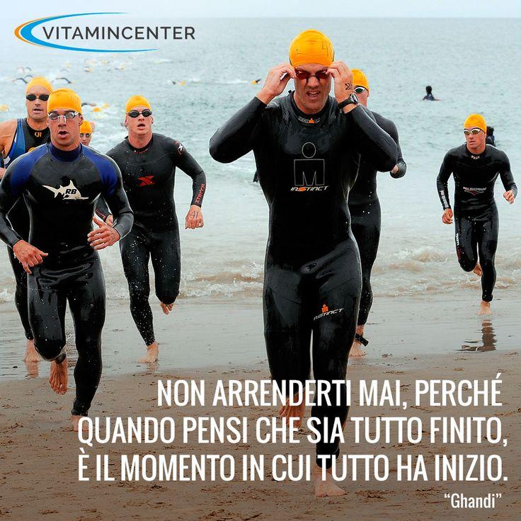 """Non arrenderti mai, perchè quando pensi che sia tutto finito, è il momento in cui tutto ha inizio. """"Ghandi"""" #Triathlon #motivation #ironman #racing #sprint #sports #running #runners #swimmers #swimming #swim #bike #run #quotes #bici #corsa #nuoto #force #fatica #sudore #traguardo #obbiettivo"""