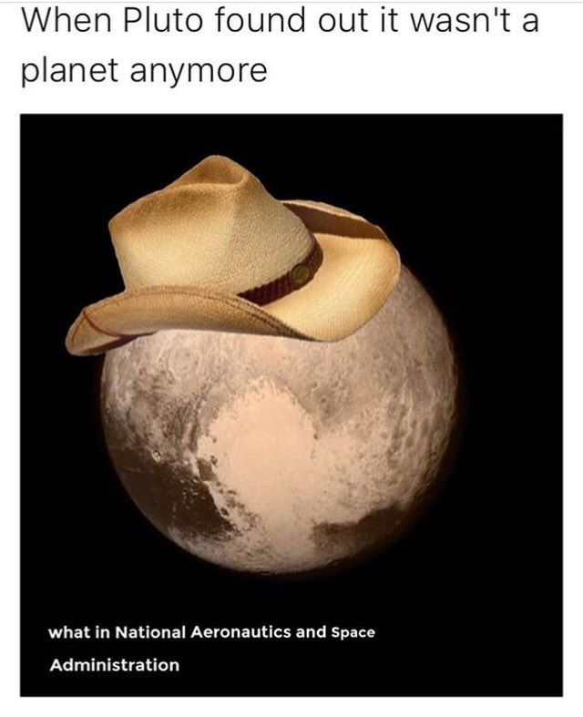 You were always a planet to me, Pluto