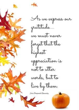"""Happy first day of Autumn, everyone!   """"As we express our gratitude...we must never forget that the highest appreciation is not to utter words, but to live by them."""" - John Fitzgerald Kennedy #fall #autumn #quote #VisitingAngels #seniorcare #eldercare #homecare #Maryland #CentralMaryland"""