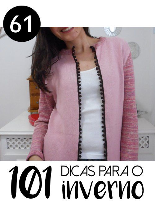# 61 - COMO CORTAR BLUSA DE TRICÔ (LÃ) PARA TRANSFORMAR EM CASAQUINHO - 101 ideias de faça você mesmo para o inverno - Passo a passo completo para cortar blusas de tricô e reaproveitar as roupas de frio