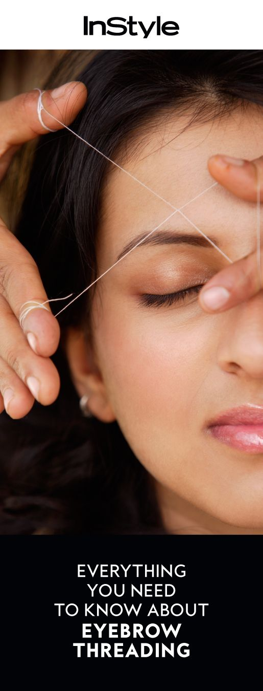 Everything you need to know before you get your eyebrows threaded.