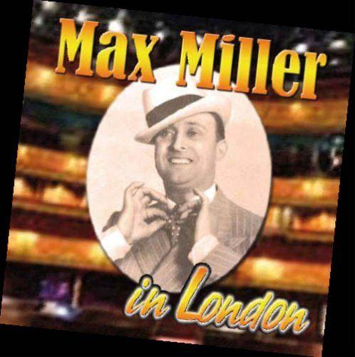 Max Miller - In London