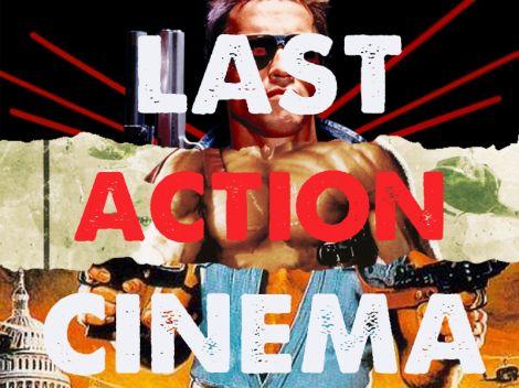 Last Action Cinema Terminator Rambo