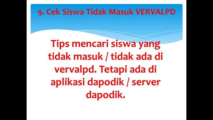 Tips and Trik Dapodik :  Cek data siswa tidak masuk ke vervalpd