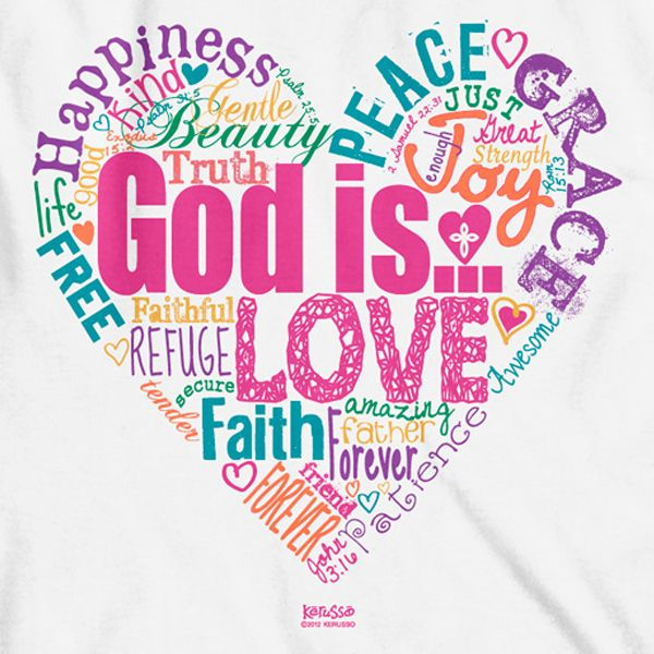 God Is Love: God Is Love, Peace, Happiness, Joy T-Shirt