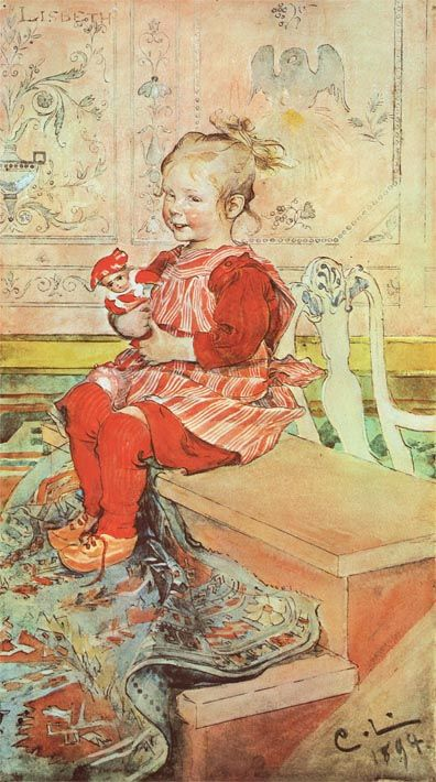 Lisbeth...by Carl Larsson - Larsson came from a very poor and bad home. Maybe that's why he seemed to so enjoy his wife and several kids...and happy home!!!