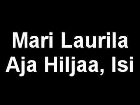 Mari Laurila - Aja Hiljaa, Isi - YouTube