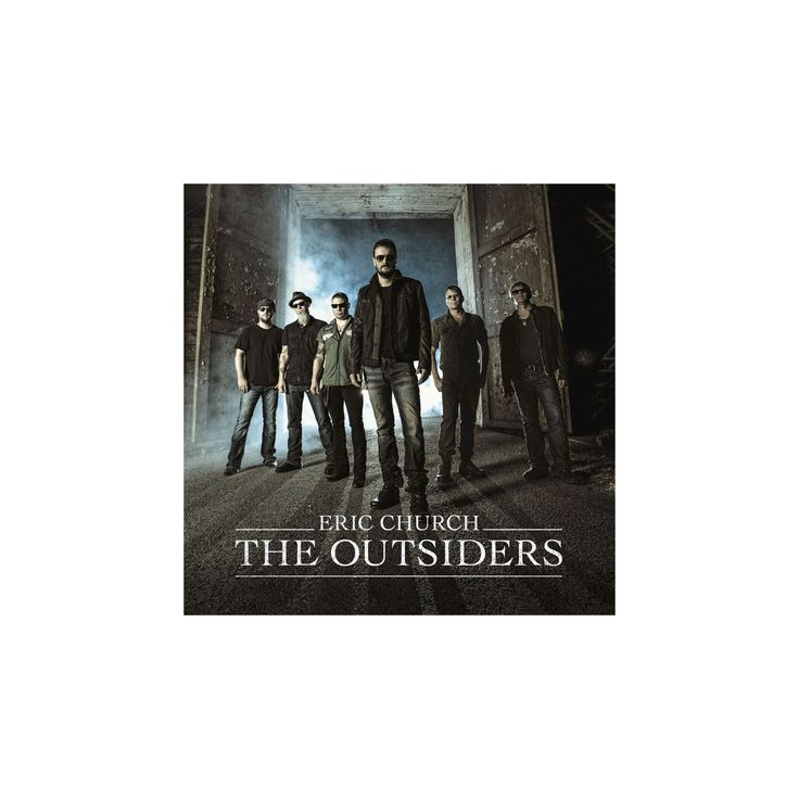 Eric Church- The Outsiders