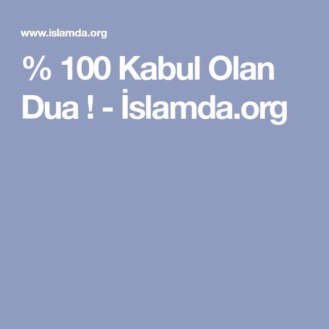% 100 Kabul Olan Dua ! - İslamda.org