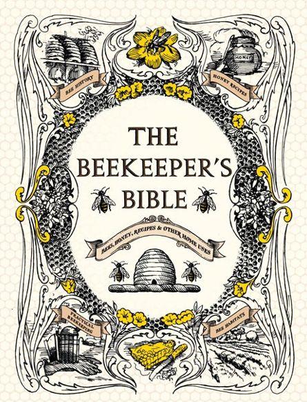 Crush Cul de Sac: Books, Reading, Beekeeper Bible, Gardens, Bees Knee, Homes, Beekeeping Bible, Honey Bees, Honey Recipes