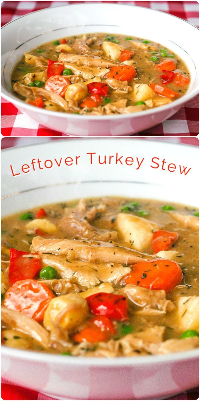 Leftover Turkey Stew - with Thanksgiving on the horizon I've updated this recipe to make it more print friendly and to add calorie and nutritional information. It's a very good way to use those #Thanksgiving #turkey #leftovers