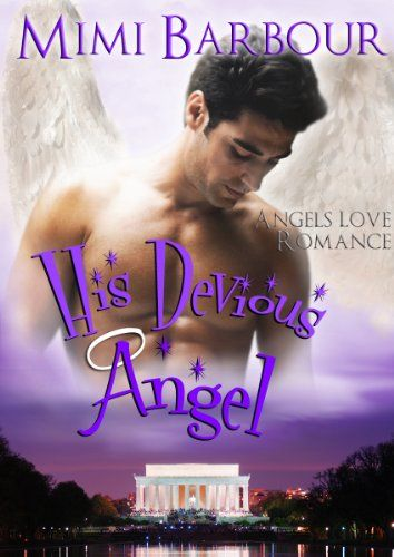 March 14th & 15th #99cents #mgtab His Devious Angel (Angels with Attitudes Book 2) He has an angel riding his back and a girl he wants and can't have - the man's a mess!! - Kindle edition by Mimi Barbour. Literature & Fiction Kindle eBooks http://www.amazon.com/Devious-Angel-Angels-Attitudes-Book-ebook/dp/B007VDZ2XO/ref=sr_1_1?ie=UTF8&qid=1426312227&sr=8-1&keywords=his+devious+angel