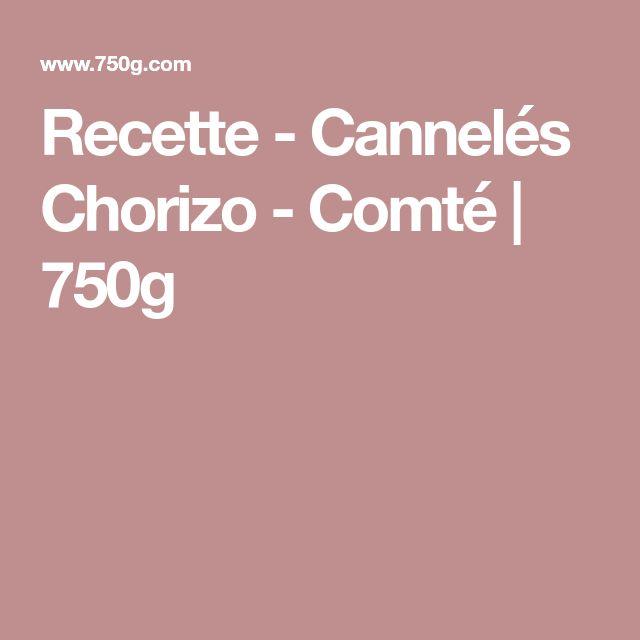 Recette - Cannelés Chorizo - Comté | 750g