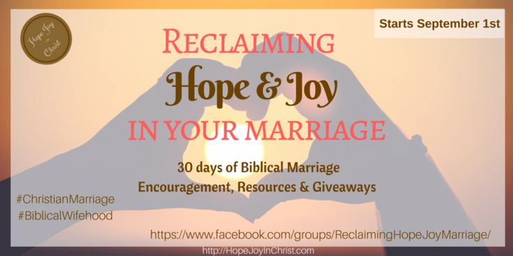 Reclaiming Hope Joy in your Biblical Marriage Blog Party