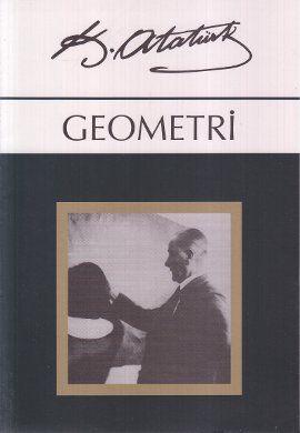 geometri - mustafa kemal ataturk - orgun yayinlari http://www.idefix.com/kitap/geometri-mustafa-kemal-ataturk/tanim.asp