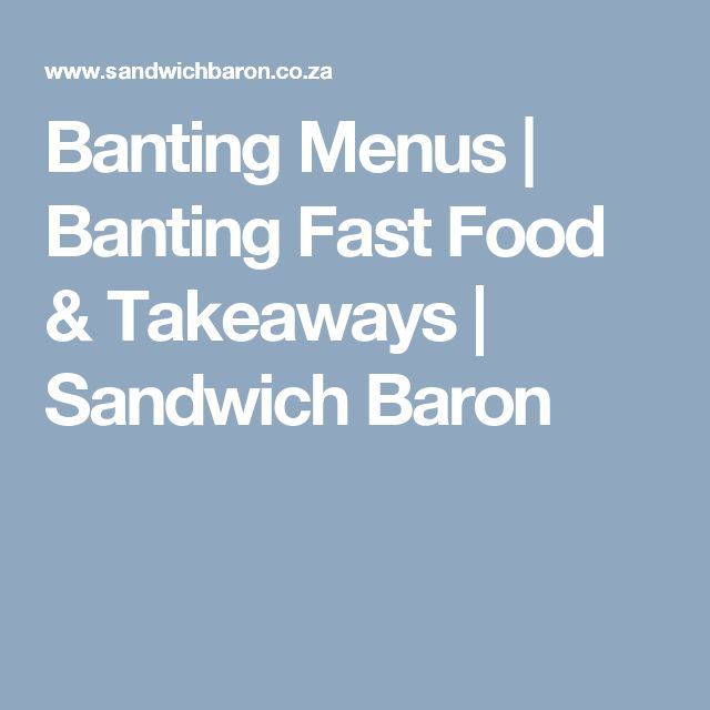 Banting Menus | Banting Fast Food & Takeaways | Sandwich Baron