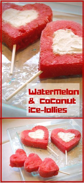 Refreshing heart-shaped watermelon ice-pops filled with creamy frozen coconut yogurt. A delicious Valentines treat!