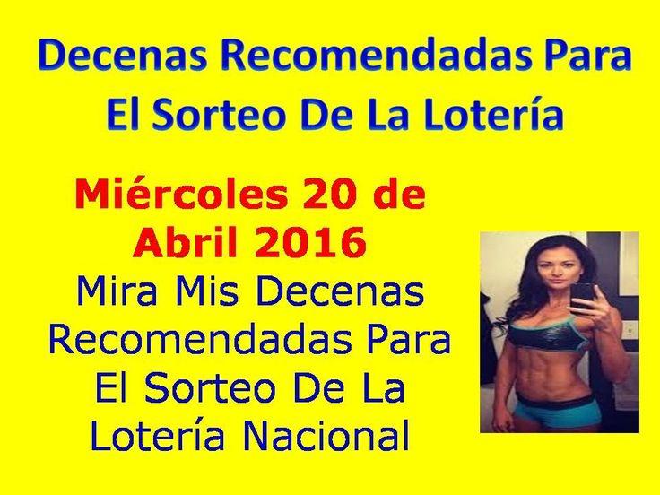 Decenas de la Loteria Nacional Sorteo Miercolito del Miercoles 20 de Abril 2016