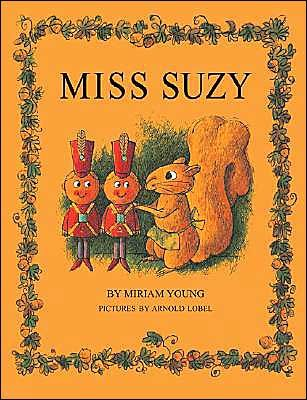 Miss Suzy - My Favorite Childhood Book.