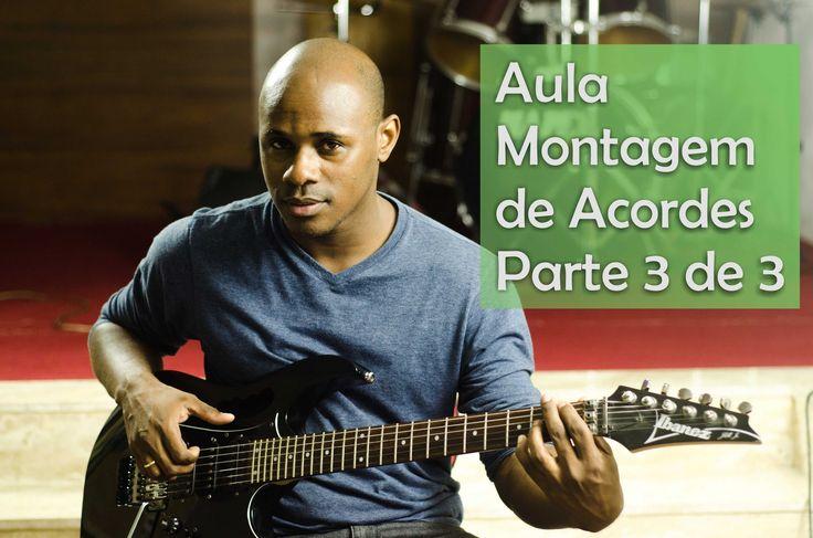 Aula Violão - Como montar qualquer acorde no violão/guitarra sem decoreb...