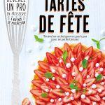 Livre Tartes de fêtes de Marie-Laure Tombini éditions Mango