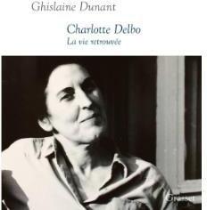 Charlotte Delbo. La Vie retrouvée