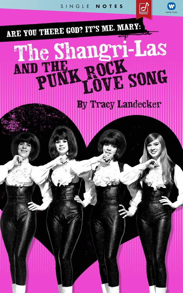 Tracy Landecker - Are You There God? It's Me, Mary: The Shangri-Las and the Punk Rock Love Song