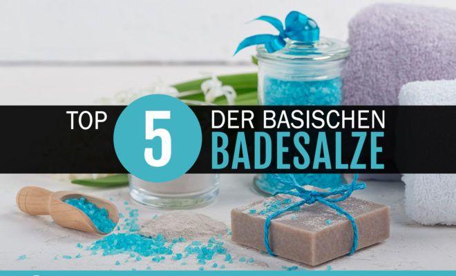 Basisches Badesalz – Die Top 5 im Vergleich