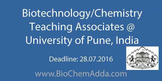 Biotechnology/Chemistry Teaching Associates @ University of Pune