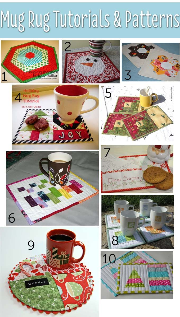 10 Mug Rug Tutorials and Patterns collated by Angie Wilson of GnomeAngel.com. Image credit goes to: 1. Sew Sara | 2. Not So Plain Jane | 3. House of A La Mode | 4. The Crafty Quilter | 5. Sunflower Stitcheries | 6. Sew Fantastic | 7. Pleasant Home | 8. Nero's Post and Patch | 9. Notes from the Patch | 10. Pleasant Home