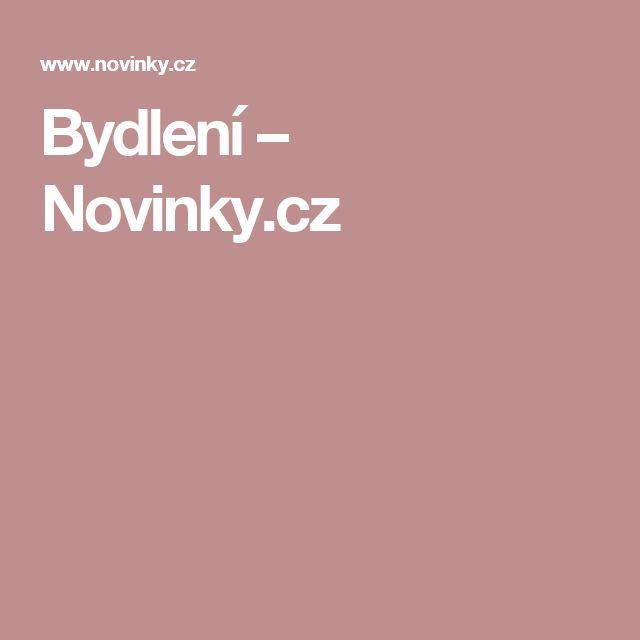 Bydlení– Novinky.cz
