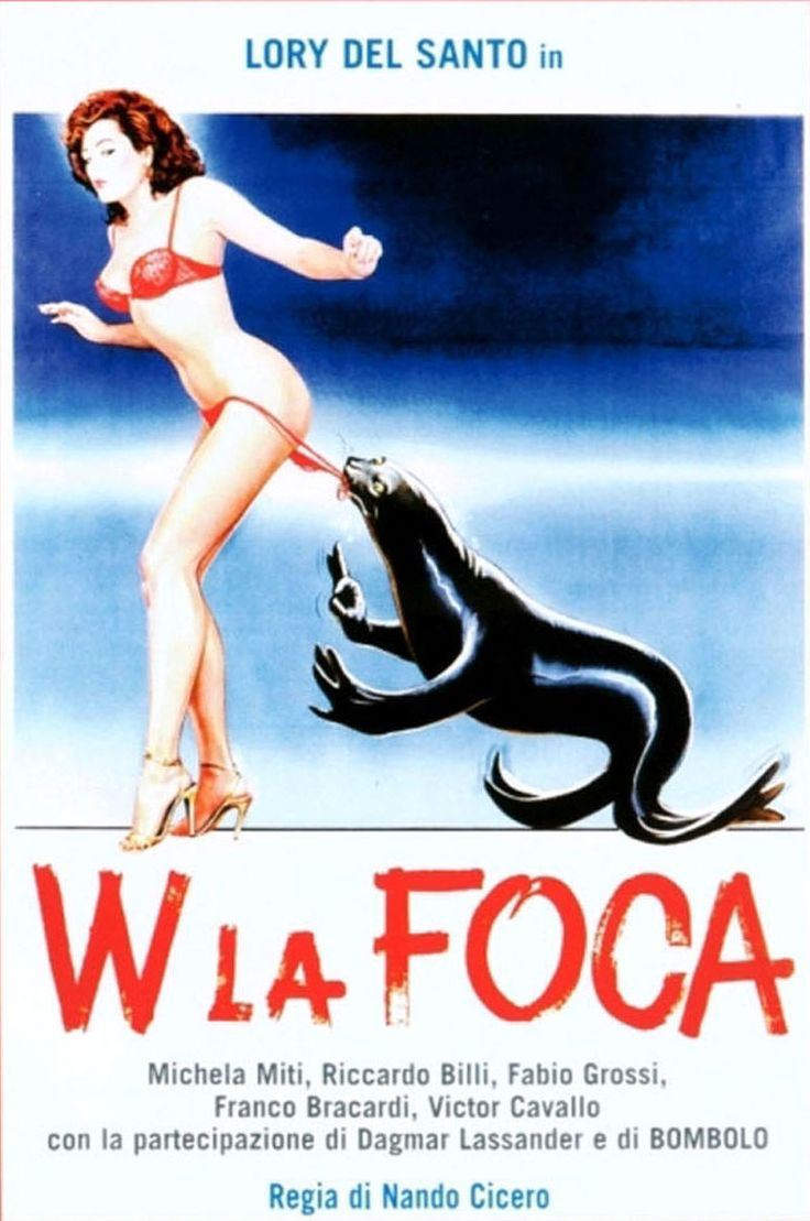 W la Foca (1982). Di Nando Cicero, con Bombolo, Franco Bracardi, Lory del Santo,