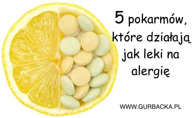 Niektóre produkty wywołują uczulenie z nieprzyjemnymi objawami, a jednak jedzenie może nas także przed alergią chronić. Poznaj naturalne leki na alergię.