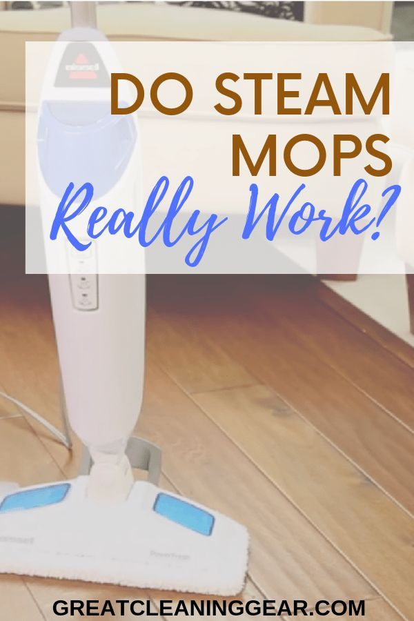 Does A Steam Mop Really Work Great Cleaning Gear Steam Mop Mops Best Steam Cleaner