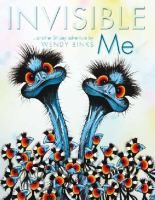 Invisible me : another Stripey adventure / by Wendy Binks.