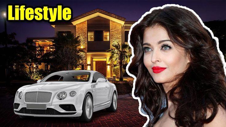 Aishwarya Rai Lifestyle | Net Worth | Salary | House | Family | Car | Aw...