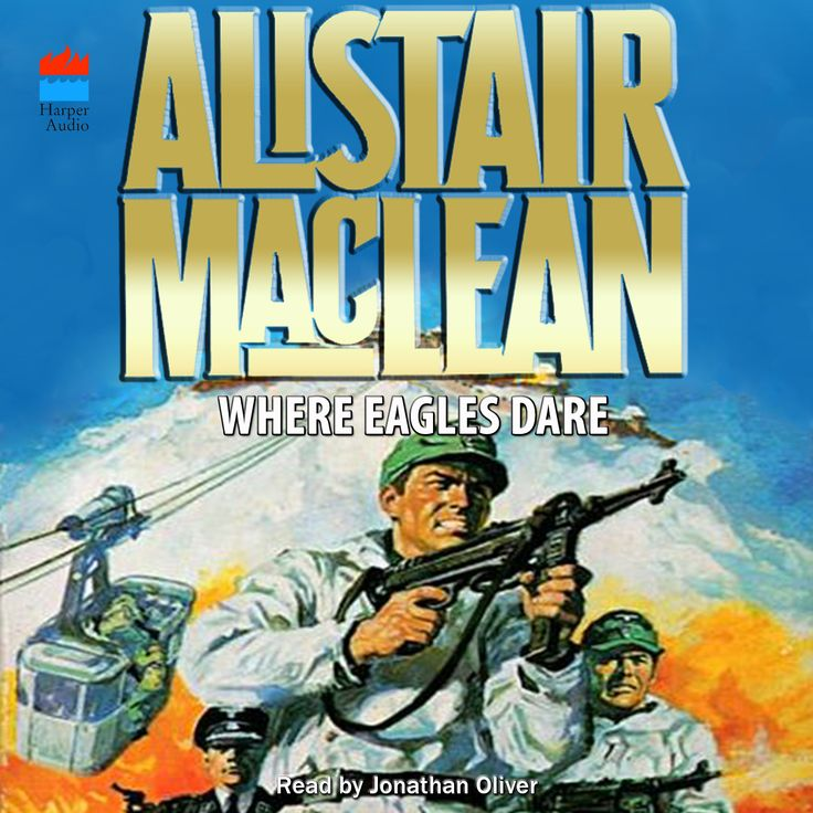 """Audible is in the process of releasing Alistair MacLean titles. I'm not crazy about the current style of MacLean covers so I (Darren Harrison) created my own. Here is the one for """"Where Eagles Dare"""". Of all the covers this is the one I will revisit because I am not happy with the end result using this graphic material"""