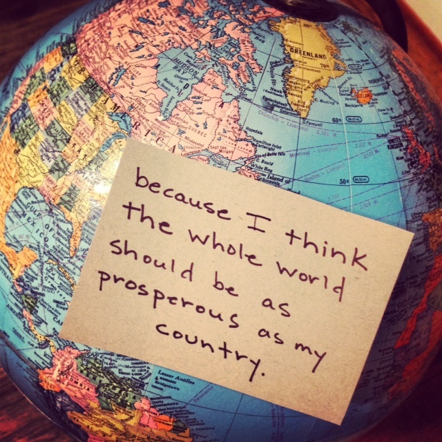 """""""Because I think the whole world should be as prosperous as my country."""" #whyigive"""