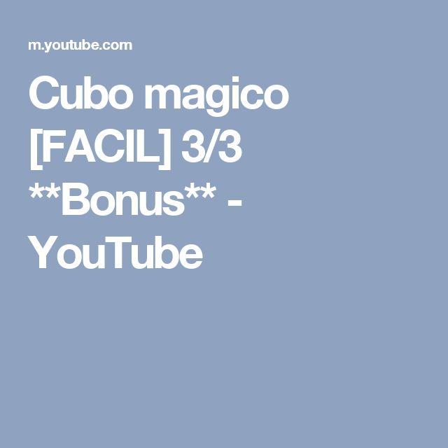 Cubo magico [FACIL] 3/3 **Bonus** - YouTube