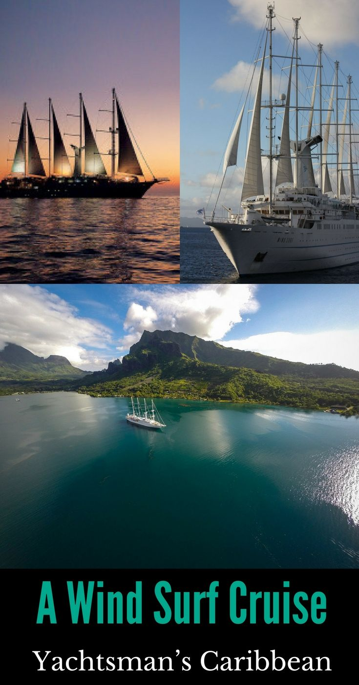 A Wind Surf Cruise: Yachtsman's Caribbean #anncavittfisher #travel #travelblogger