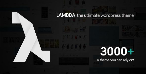 Lambda - Multi Purpose Responsive Bootstrap Theme  -  https://themekeeper.com/item/wordpress/lambda-multi-purpose-responsive-bootstrap-theme