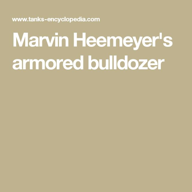 Marvin Heemeyer's armored bulldozer