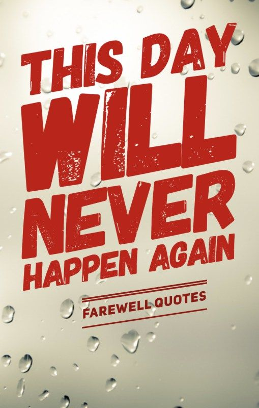 13 College Last Day Quotes that will make you Emotional! Farewell Quotes for the last day. #sadquotes #farewellquotes