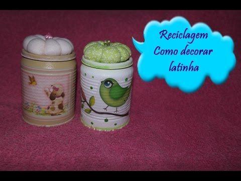 reciclagem de latinha- faça uma linda latinha decorada - YouTube