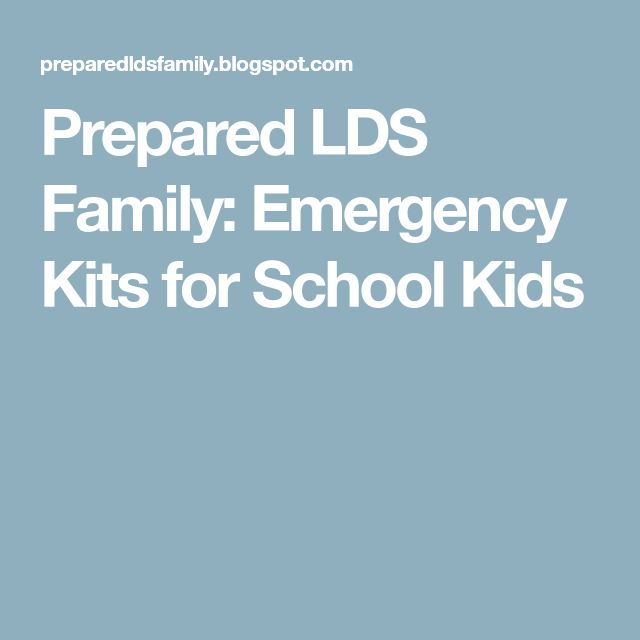 Prepared LDS Family: Emergency Kits for School Kids