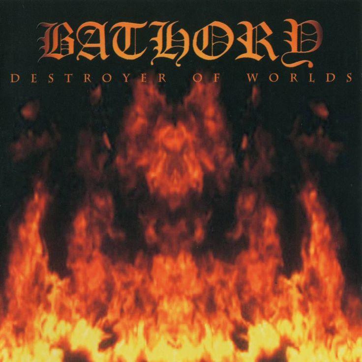 Bathory - Destroyer of Worlds (2001)