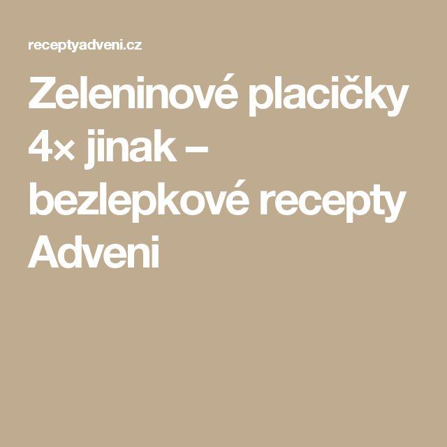 Zeleninové placičky 4× jinak – bezlepkové recepty Adveni