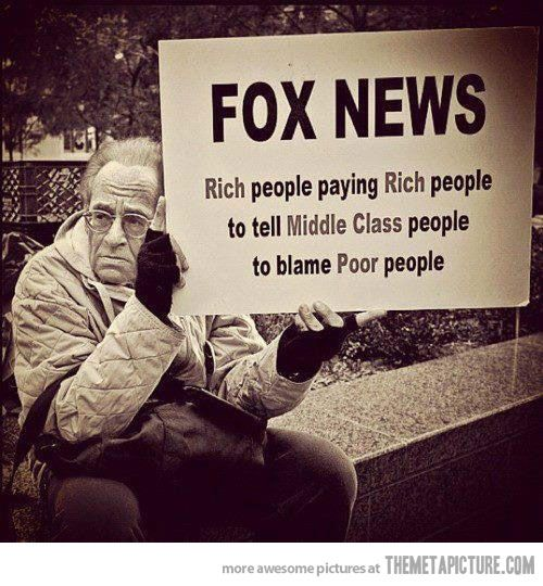 I'm usually not one to flaunt my political views, but I love this! Fox News summed up in one image
