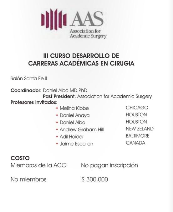 III Curso Desarrollo de Carreras Académicas en Cirugía. Dr. Daniel Albo. Association For Academic Surgery. Asociación Colombiana de Cirugía